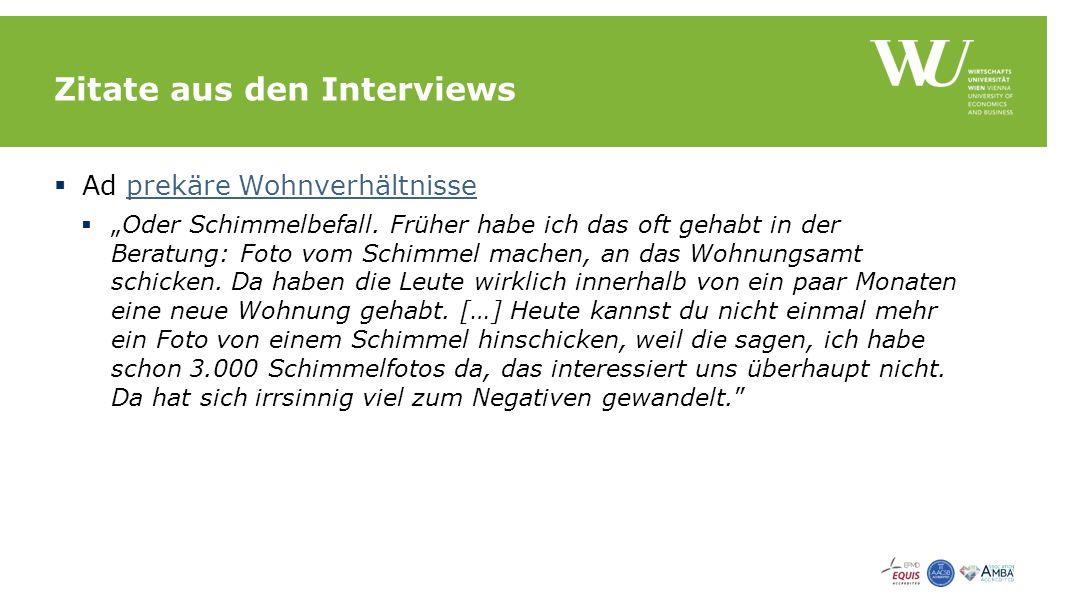 """Zitate aus den Interviews  Ad prekäre Wohnverhältnisseprekäre Wohnverhältnisse  """"Oder Schimmelbefall."""