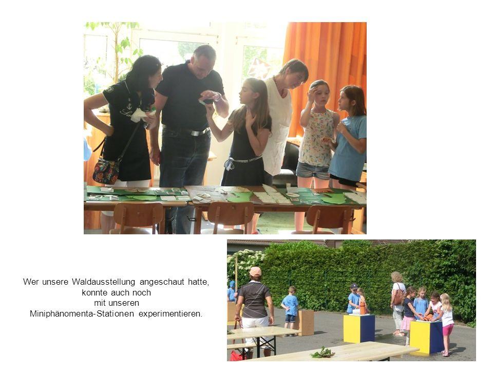 Wer unsere Waldausstellung angeschaut hatte, konnte auch noch mit unseren Miniphänomenta-Stationen experimentieren.