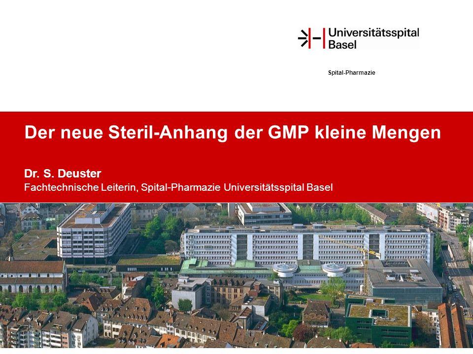 Der neue Steril-Anhang der GMP kleine Mengen Dr. S.