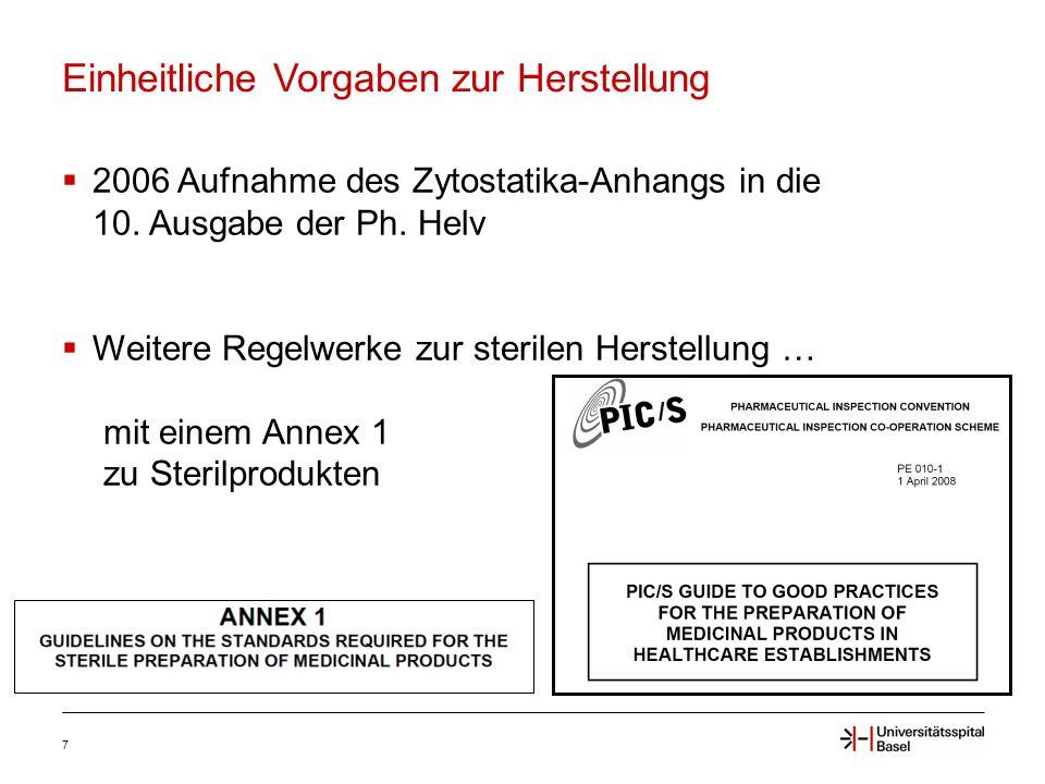 Einheitliche Vorgaben zur Herstellung 7  2006 Aufnahme des Zytostatika-Anhangs in die 10.
