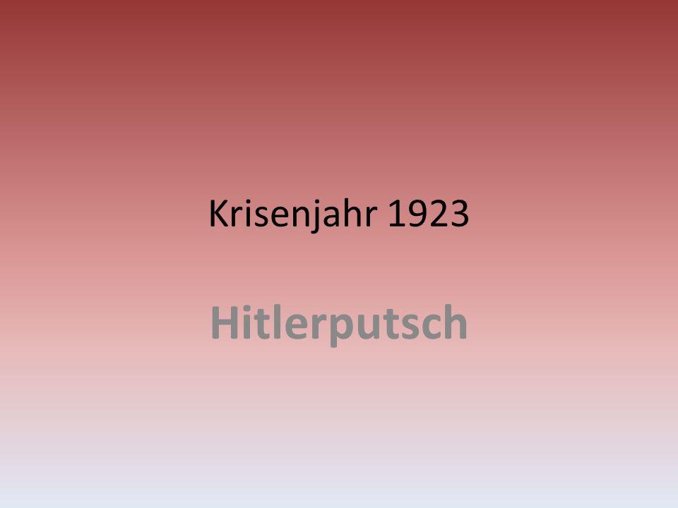 Krisenjahr 1923 Hitlerputsch