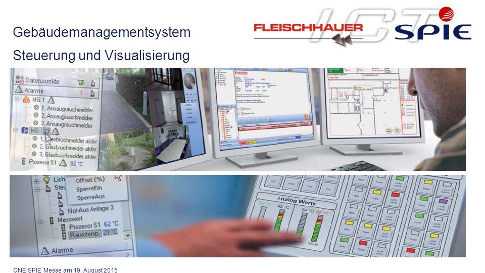 Gebäudemanagementsystem Steuerung und Visualisierung ONE SPIE Messe am 19. August 2015
