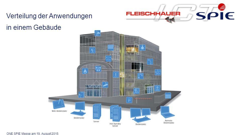 Verteilung der Anwendungen in einem Gebäude ONE SPIE Messe am 19. August 2015
