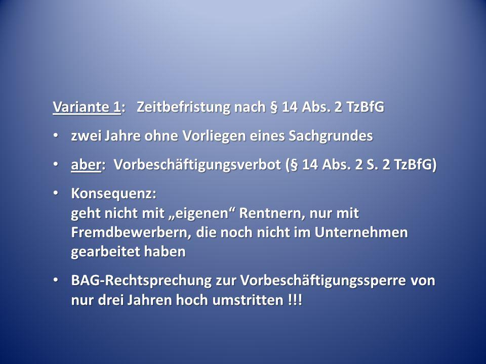 Variante 1: Zeitbefristung nach § 14 Abs.