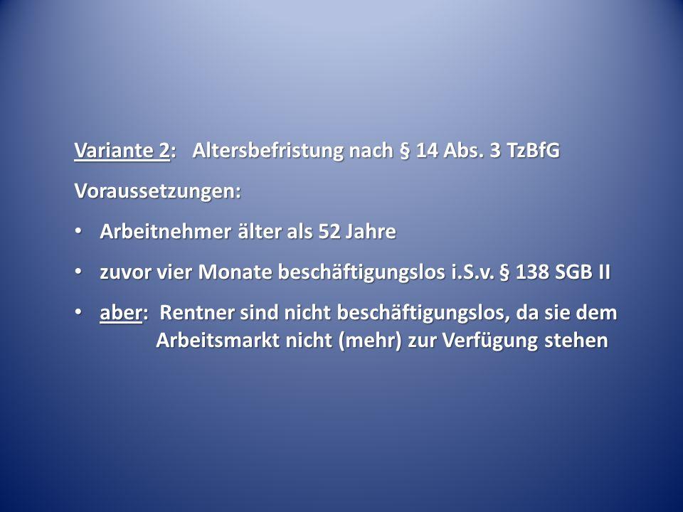 Variante 2: Altersbefristung nach § 14 Abs.