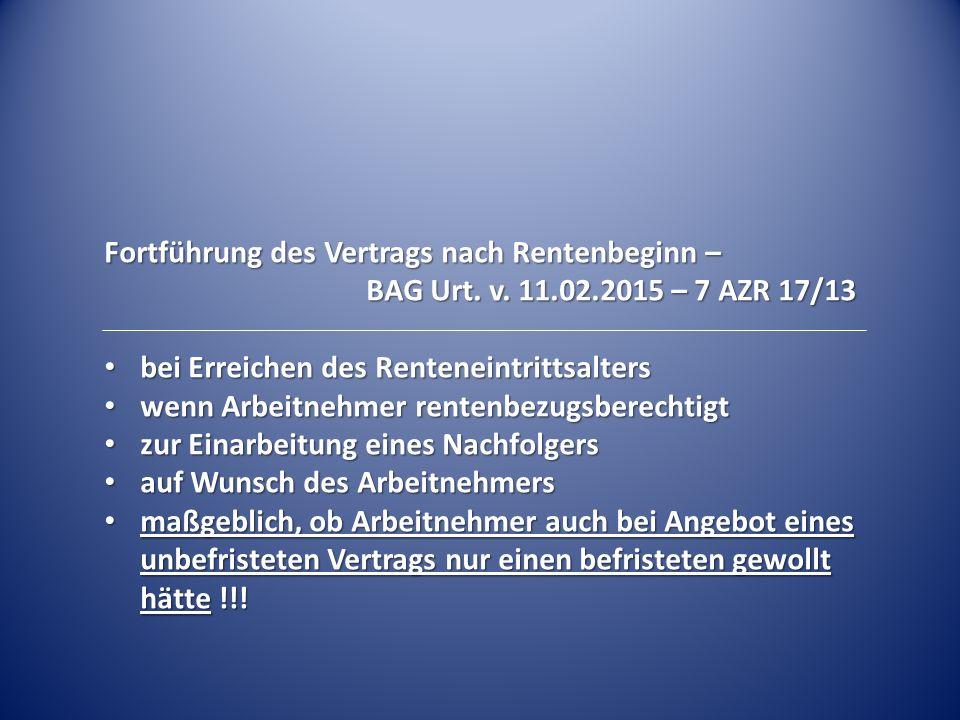 Fortführung des Vertrags nach Rentenbeginn – BAG Urt.
