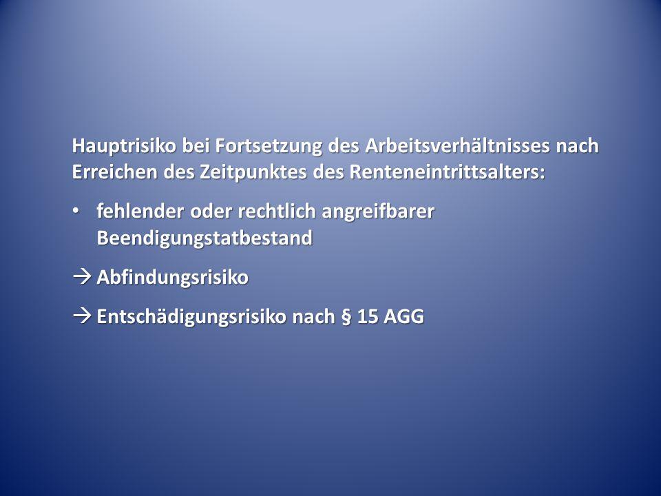 Aktuelle Rechtslage: keine allgemeine Regelung zur Beschäftigung von Altersrentnern keine allgemeine Regelung zur Beschäftigung von Altersrentnern seit 01.07.2014 Regelung zur Fortsetzungsbefristung in § 41 S 3 SGB VI seit 01.07.2014 Regelung zur Fortsetzungsbefristung in § 41 S 3 SGB VI eingeschränkte Rechtsprechung des BAG zur Befristung von Altersrentnern nach TzBfG eingeschränkte Rechtsprechung des BAG zur Befristung von Altersrentnern nach TzBfG keine gesetzgeberische Aktivität keine gesetzgeberische Aktivität