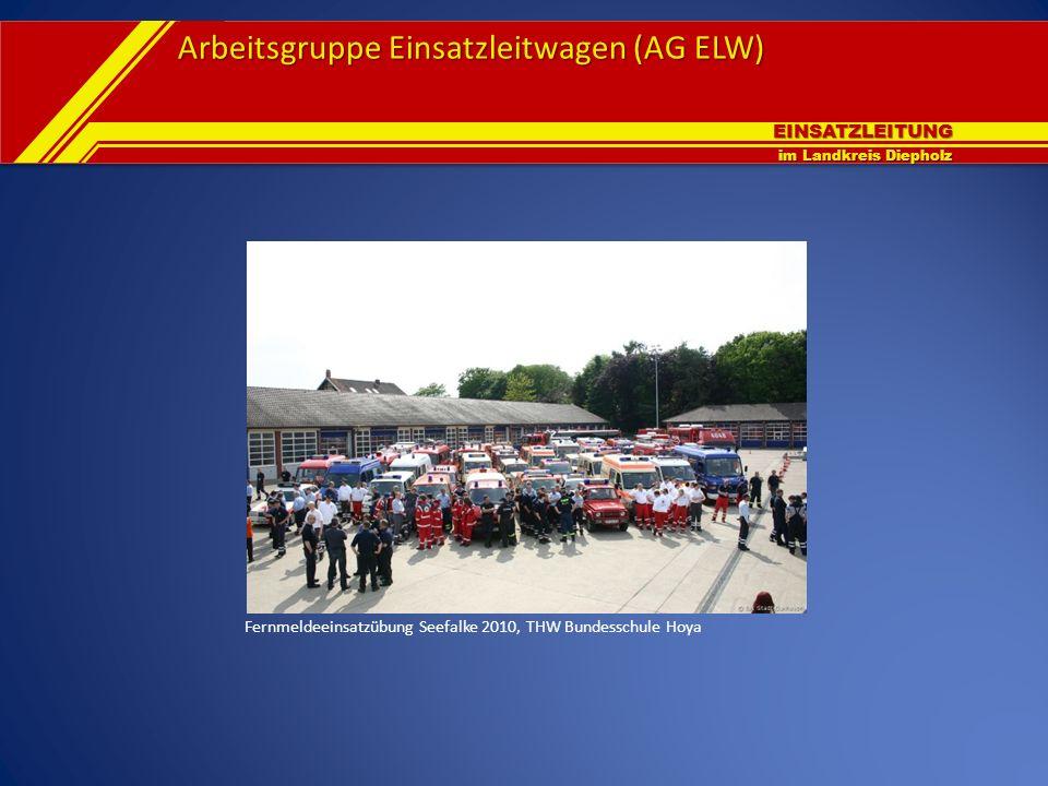 EINSATZLEITUNG im Landkreis Diepholz Arbeitsgruppe Einsatzleitwagen (AG ELW) Fernmeldeeinsatzübung Seefalke 2010, THW Bundesschule Hoya