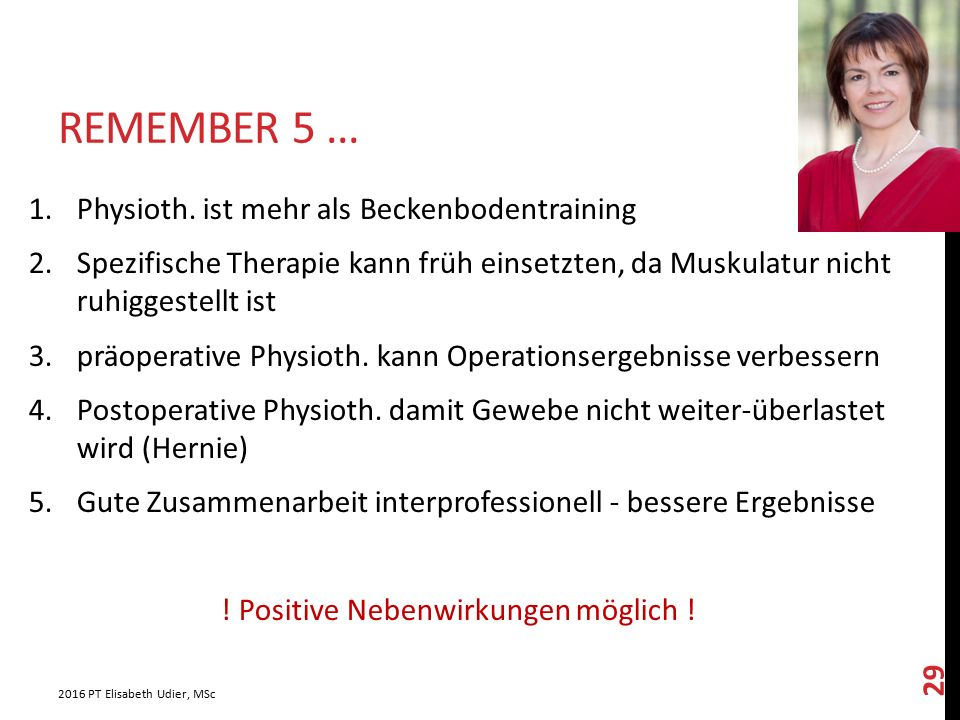 REMEMBER 5...1.Physioth.