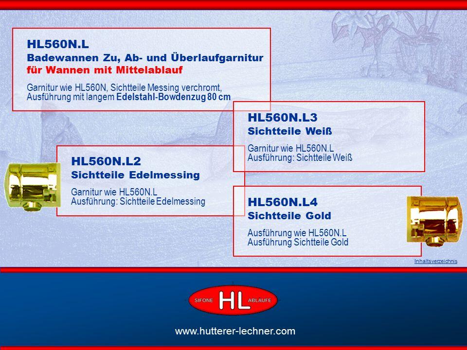 www.hutterer-lechner.com HL51 Badewannen Ab- und Überlaufgarnitur Standardausführung Siebventil 6/4 Stopfen Kugelkette Flexibler Überlaufschlauch Normgerecht lt.