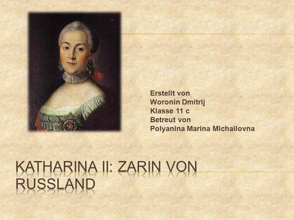 Erstellt von Woronin Dmitrij Klasse 11 с Betreut von Polyanina Marina Michailovna