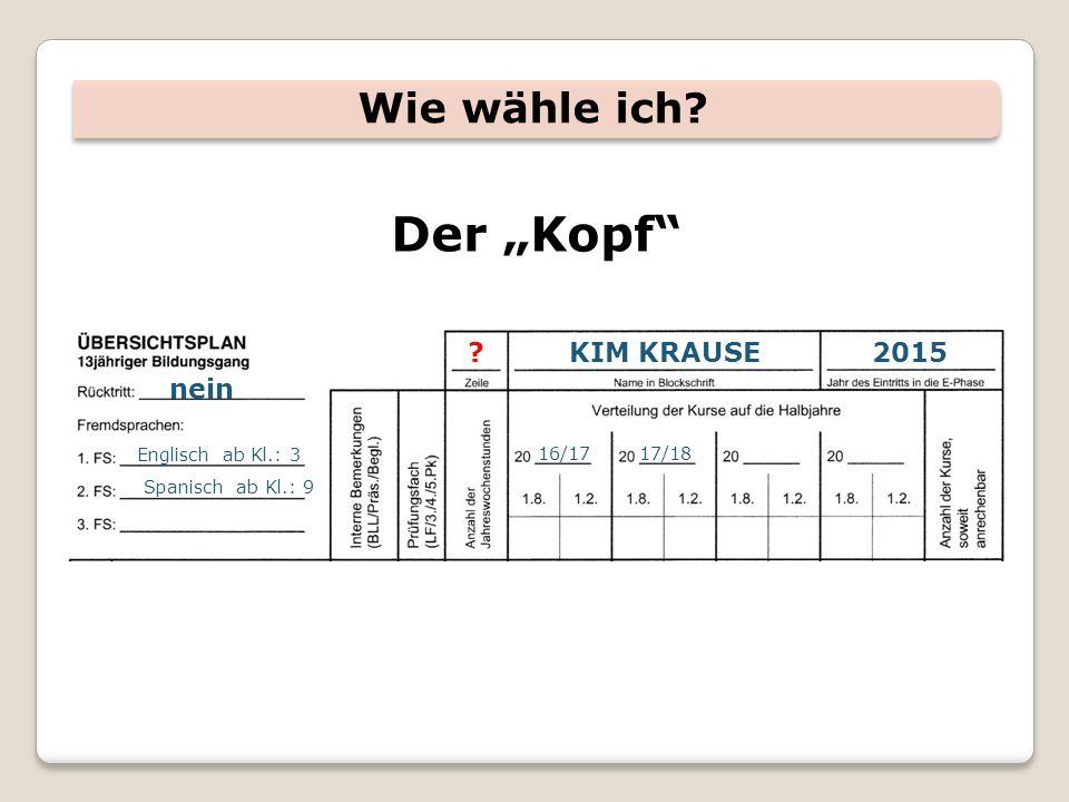 """Wie wähle ich Der """"Kopf KIM KRAUSE2015 nein Englisch ab Kl.: 3 Spanisch ab Kl.: 9 16/1717/18"""