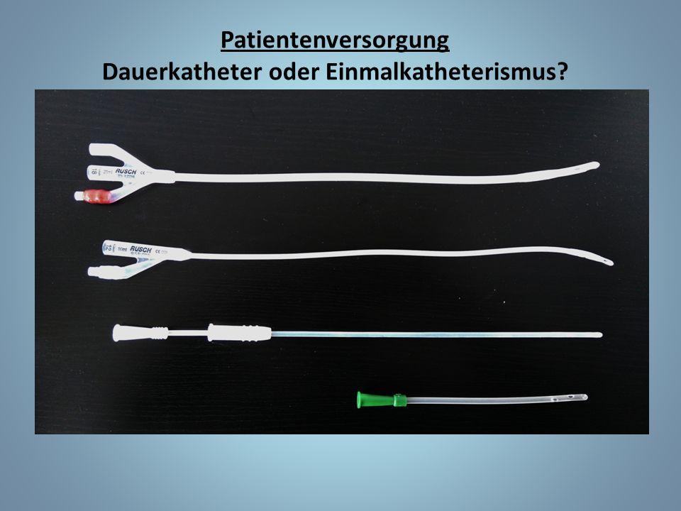 Patientenversorgung Dauerkatheter oder Einmalkatheterismus?