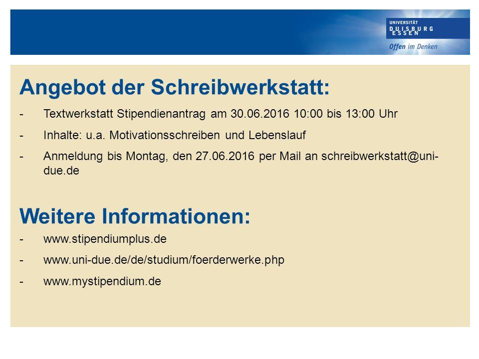 Angebot der Schreibwerkstatt: -Textwerkstatt Stipendienantrag am 30.06.2016 10:00 bis 13:00 Uhr -Inhalte: u.a.