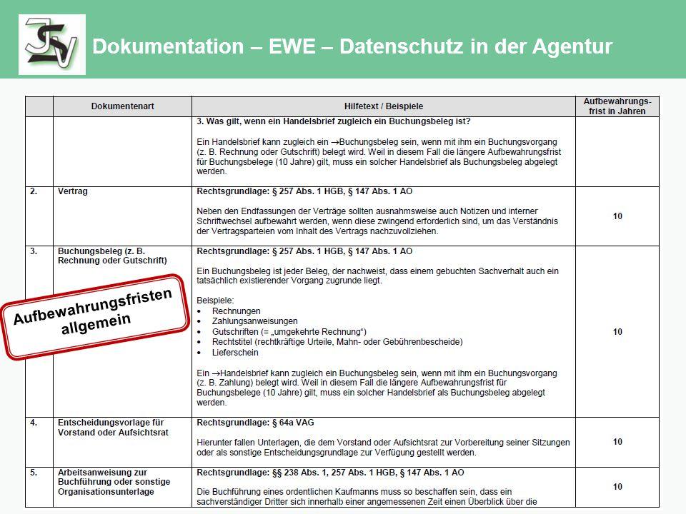 Dokumentation – EWE – Datenschutz in der Agentur Aufbewahrungsfristen allgemein