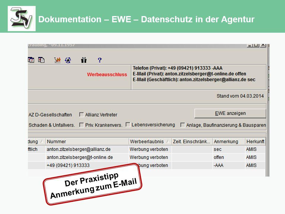 Dokumentation – EWE – Datenschutz in der Agentur Der Praxistipp Anmerkung zum E-Mail