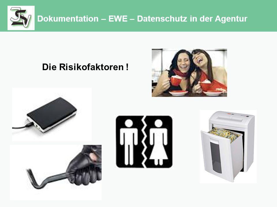 Dokumentation – EWE – Datenschutz in der Agentur Die Risikofaktoren !