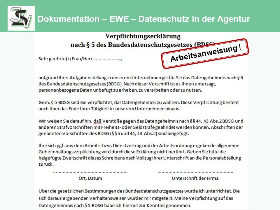 Dokumentation – EWE – Datenschutz in der Agentur Arbeitsanweisung !