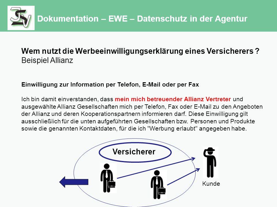 Dokumentation – EWE – Datenschutz in der Agentur Wem nutzt die Werbeeinwilligungserklärung eines Versicherers .
