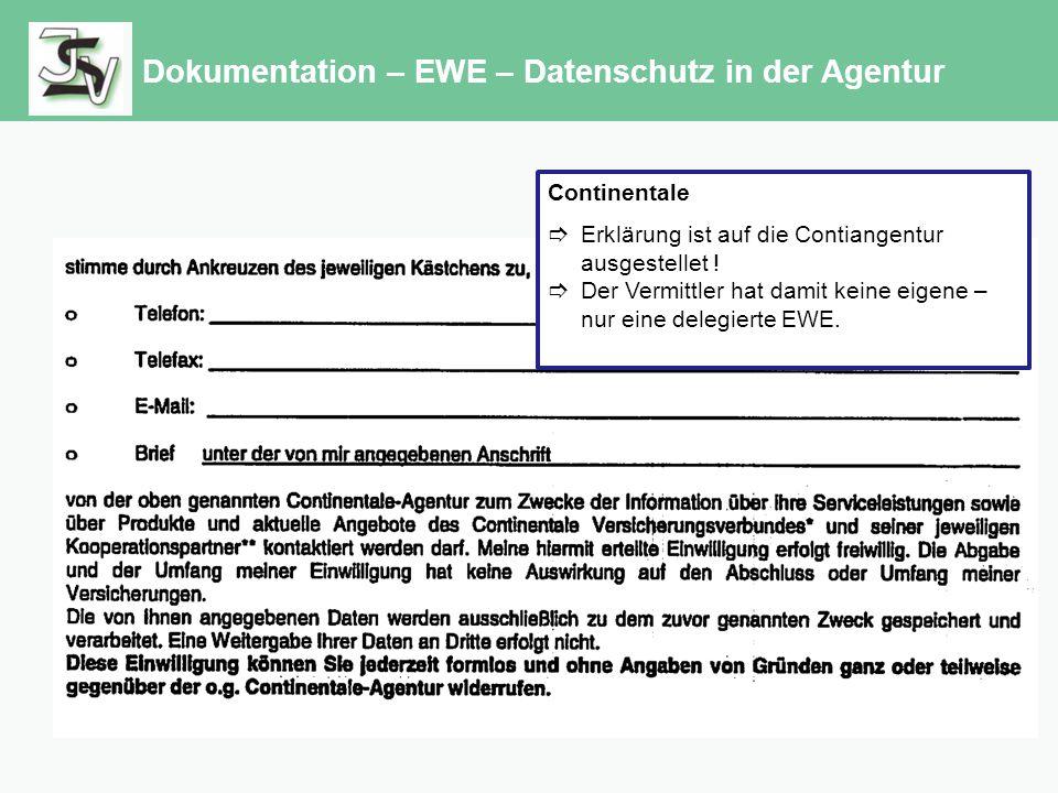 Dokumentation – EWE – Datenschutz in der Agentur Continentale  Erklärung ist auf die Contiangentur ausgestellet .