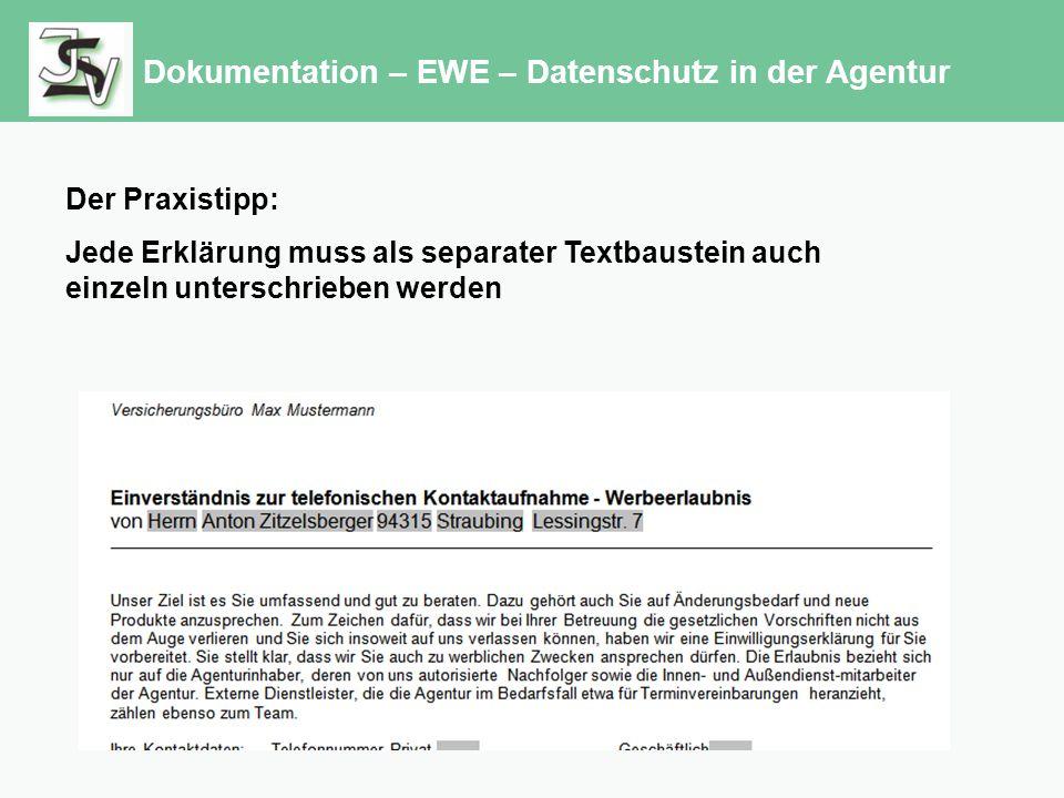 Dokumentation – EWE – Datenschutz in der Agentur Der Praxistipp: Jede Erklärung muss als separater Textbaustein auch einzeln unterschrieben werden
