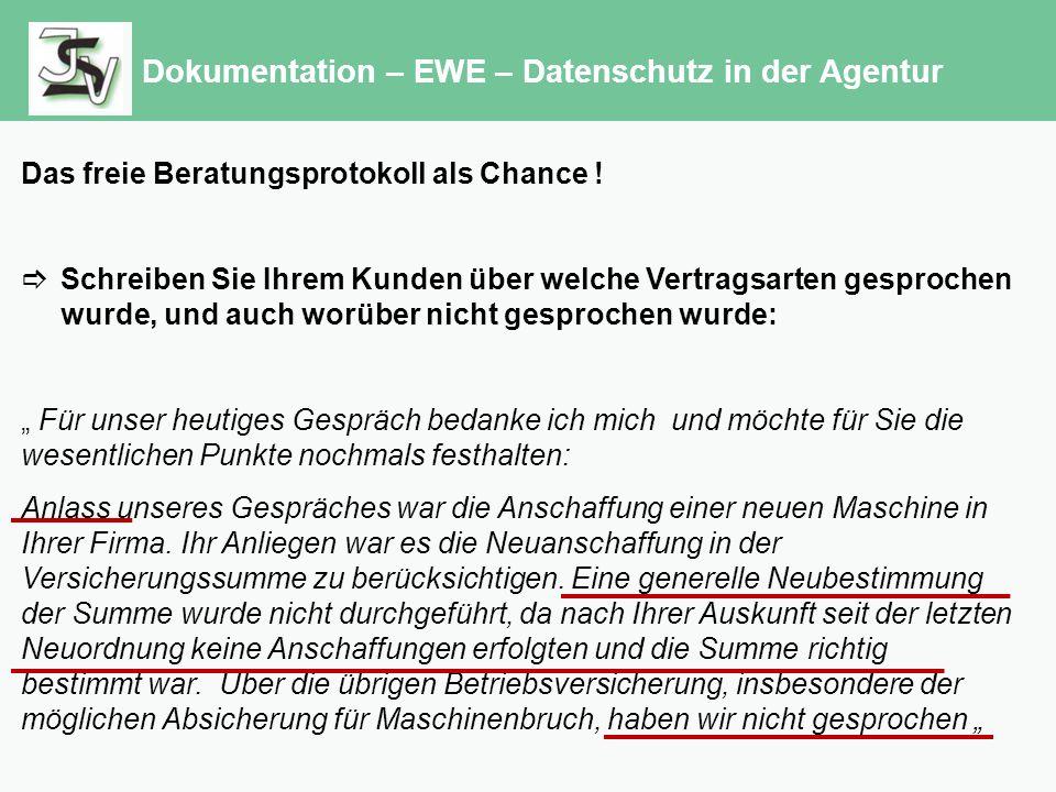 Dokumentation – EWE – Datenschutz in der Agentur Das freie Beratungsprotokoll als Chance .