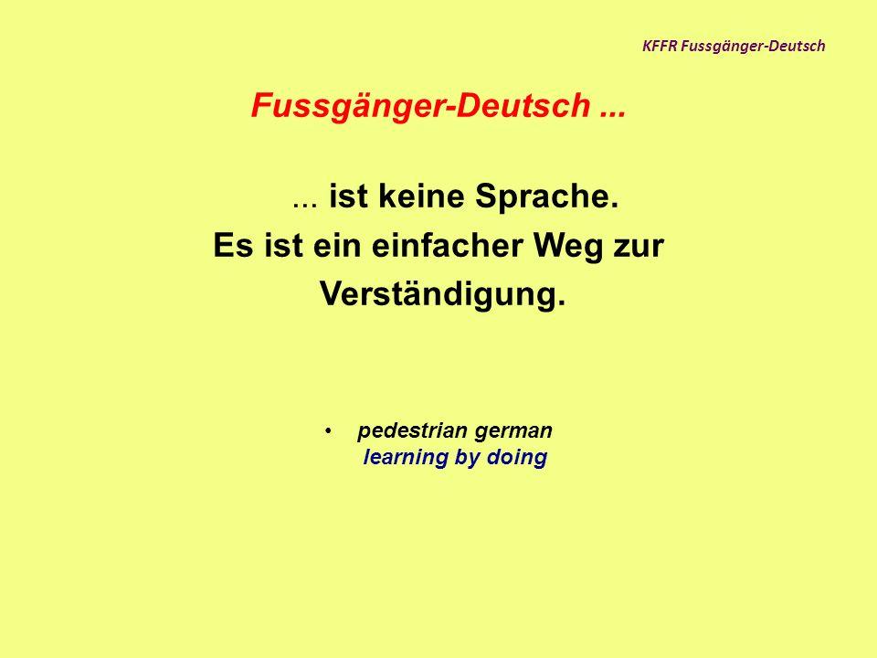 KFFR Fussgänger-Deutsch Bei der Integration von Flüchtlingen spielt die Sprache eine zentrale Rolle.