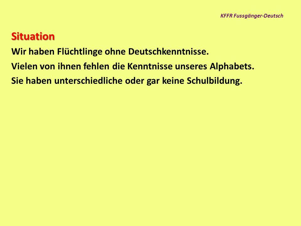 KFFR Fussgänger-Deutsch Fussgänger-Deutsch...... ist keine Sprache.