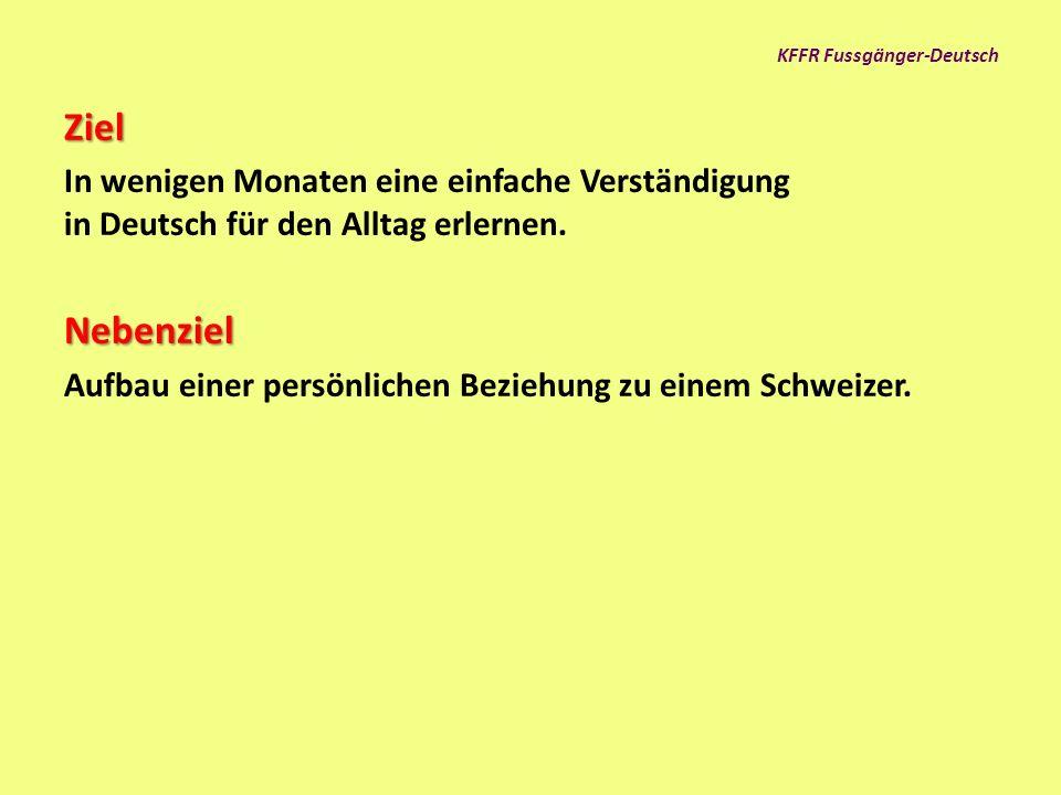 KFFR Fussgänger-Deutsch Situation Wir haben Flüchtlinge ohne Deutschkenntnisse.