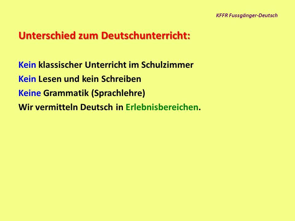 KFFR Fussgänger-Deutsch Wer ist als Lehrer geeignet.