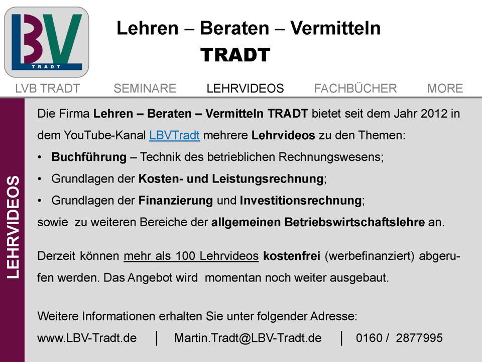 Die Firma Lehren – Beraten – Vermitteln TRADT bietet seit dem Jahr 2012 in dem YouTube-Kanal LBVTradt mehrere Lehrvideos zu den Themen: Buchführung –