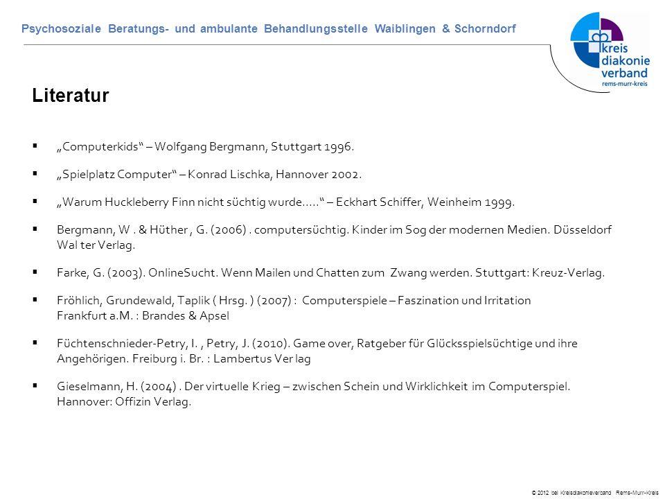 """© 2012 bei Kreisdiakonieverband Rems-Murr-Kreis Psychosoziale Beratungs- und ambulante Behandlungsstelle Waiblingen & Schorndorf Literatur  """"Computer"""