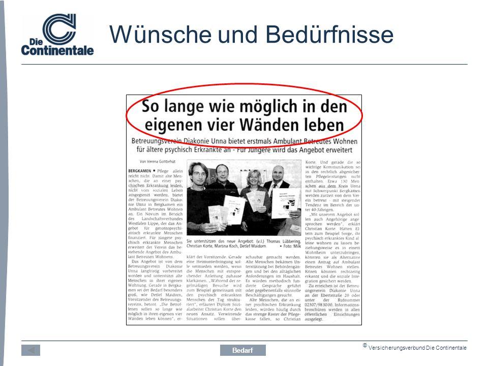 © Versicherungsverbund Die Continentale Wünsche und Bedürfnisse Bedarf