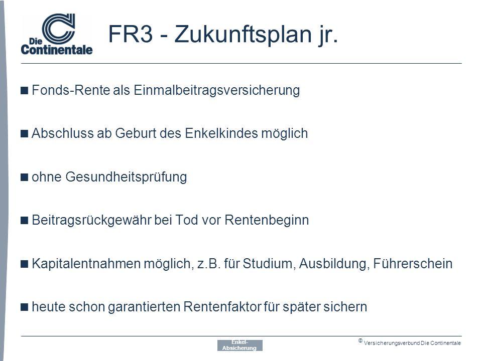 © Versicherungsverbund Die Continentale FR3 - Zukunftsplan jr.