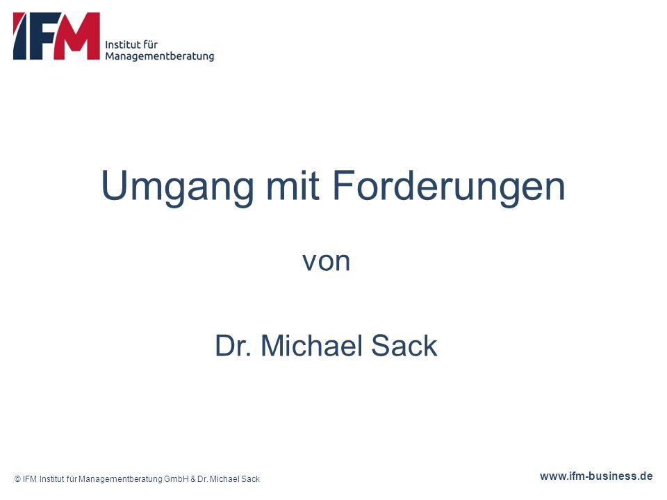 www.ifm-business.de Umgang mit Forderungen von Dr.