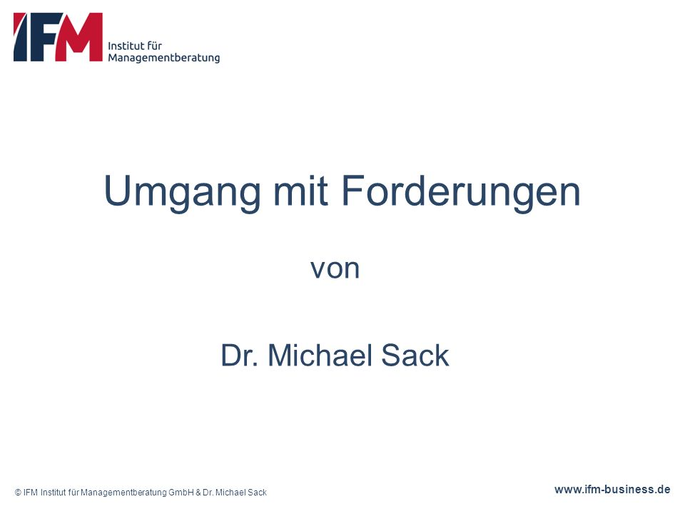 www.ifm-business.de ENDE Alle Rechte vorbehalten Dr.