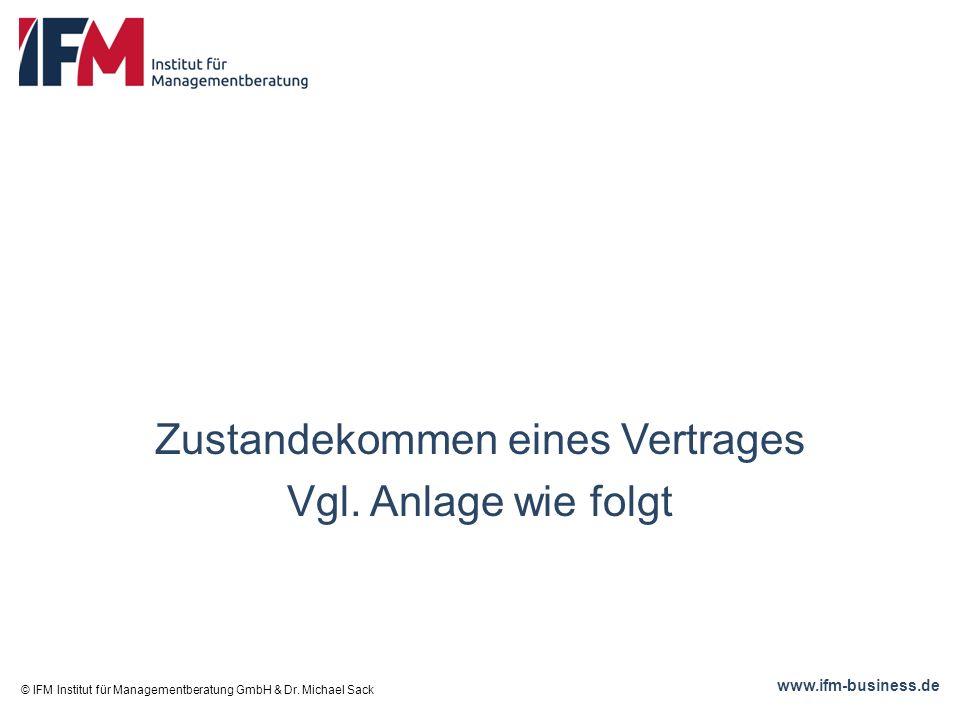 www.ifm-business.de Zustandekommen eines Vertrages Vgl.