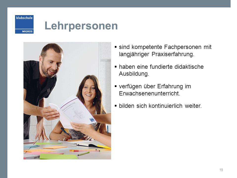 Lehrpersonen  sind kompetente Fachpersonen mit langjähriger Praxiserfahrung.