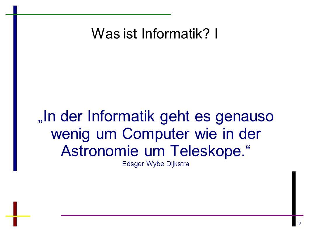 2 Was ist Informatik.
