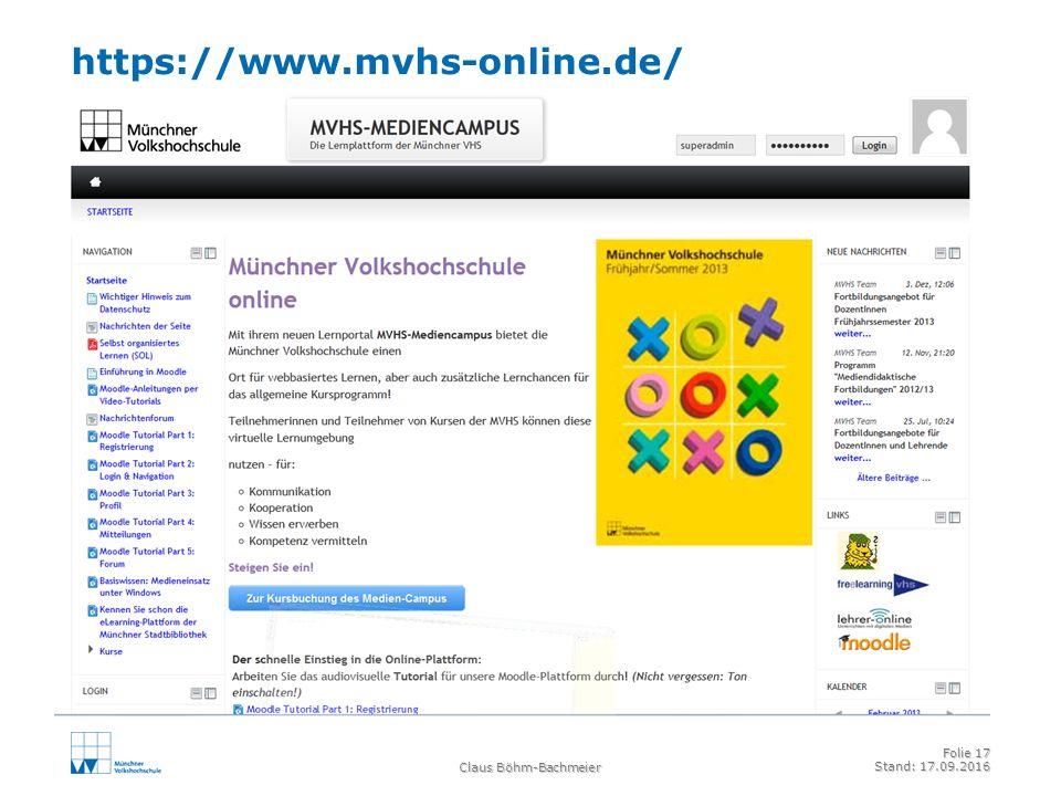 https://www.mvhs-online.de/ Claus Böhm-Bachmeier Folie 17 Stand: 17.09.2016