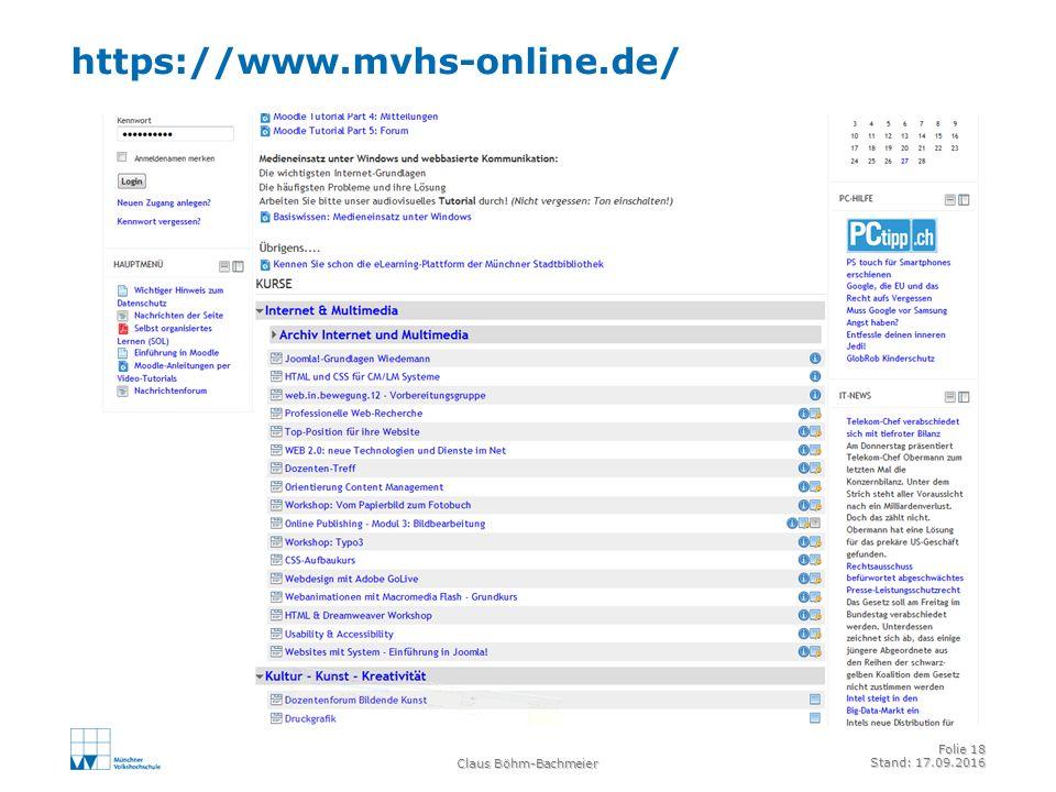 https://www.mvhs-online.de/ Claus Böhm-Bachmeier Folie 18 Stand: 17.09.2016