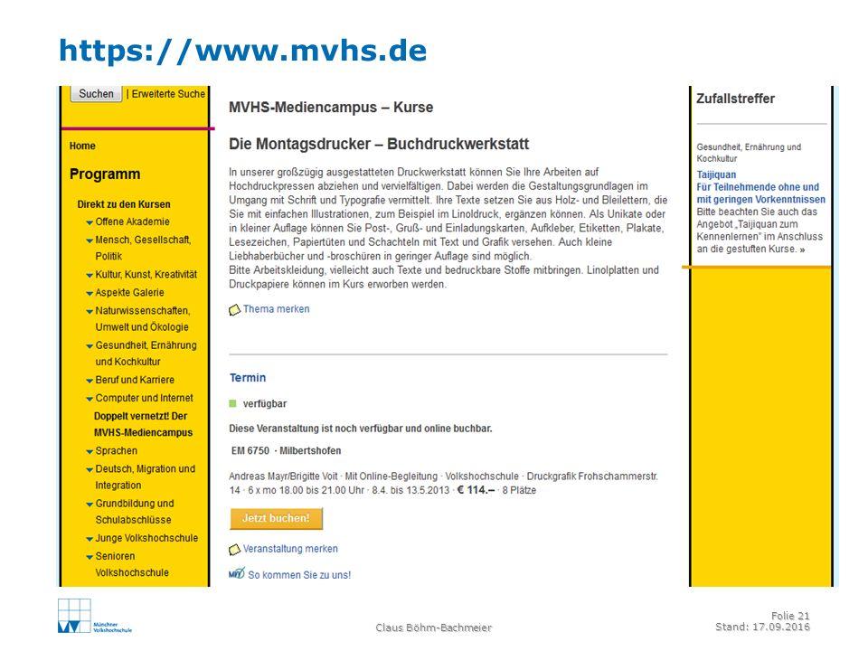 https://www.mvhs.de Claus Böhm-Bachmeier Folie 21 Stand: 17.09.2016
