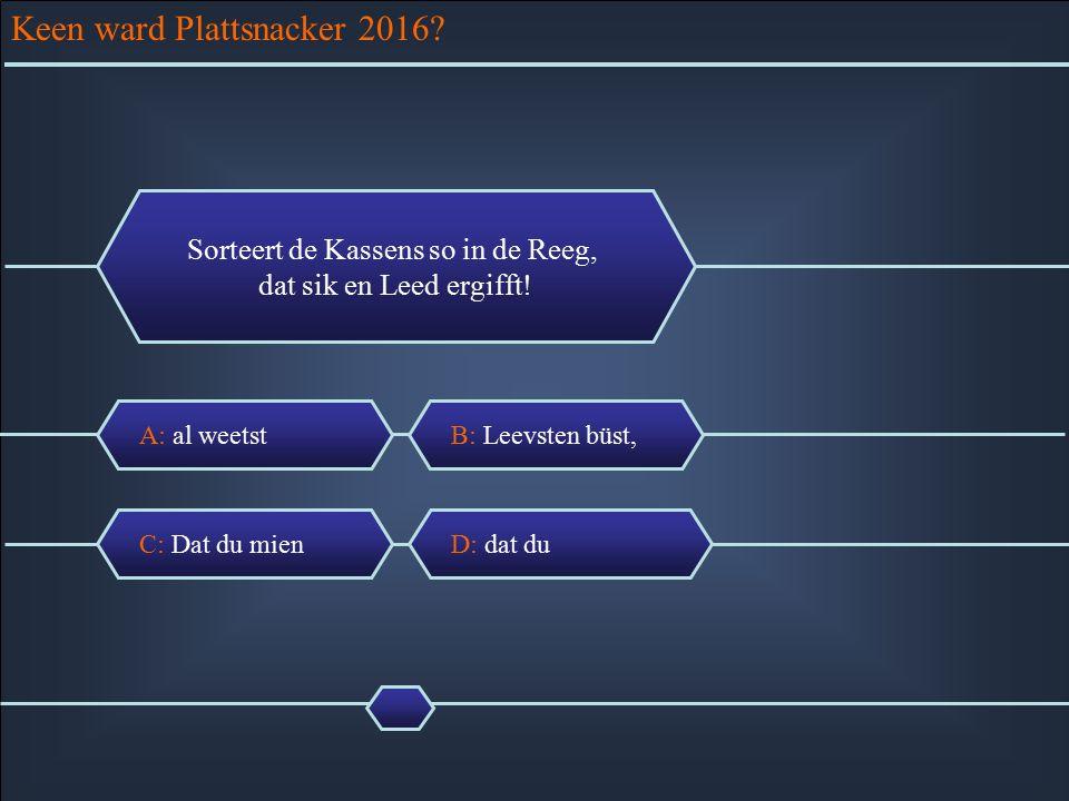 Keen ward Plattsnacker 2016.