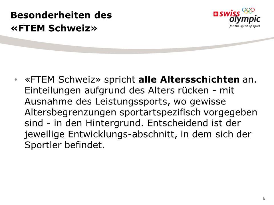 «FTEM Schweiz» ist zwar linear aufgebaut und in Phasen gegliedert, berücksichtigt aber auch die Möglichkeit, dass sich die Athletinnen und Athleten im Verlauf ihrer sportlichen Karriere auf und ab oder quer durch die Phasen hindurch bewegen, die Phase unterschiedlich schnell durchlaufen, auf einer tieferen Phase wieder einsteigen oder auch zwischen Breitensport und Leistungssport hin- und wieder zurückwechseln.
