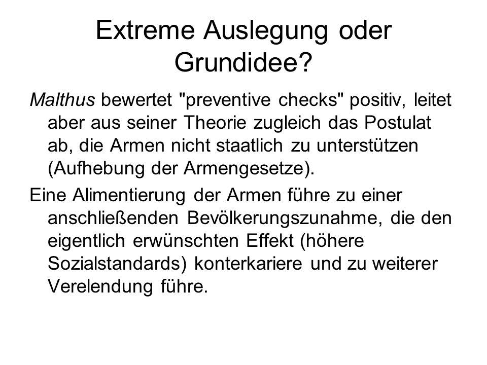 Extreme Auslegung oder Grundidee? Malthus bewertet