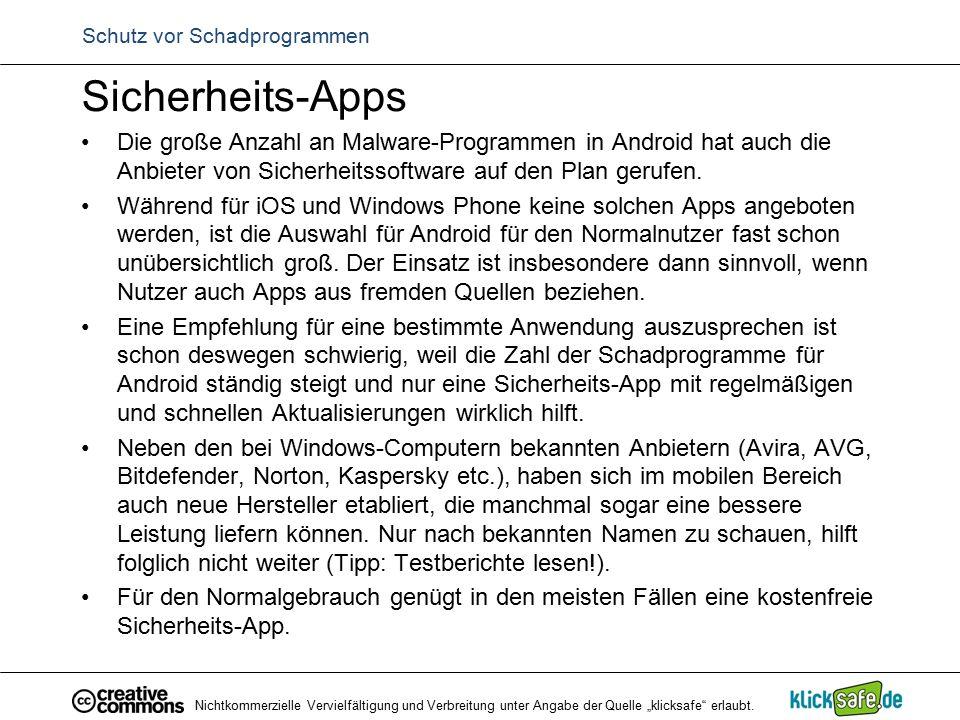 Schutz vor Schadprogrammen Sicherheits-Apps Die große Anzahl an Malware-Programmen in Android hat auch die Anbieter von Sicherheitssoftware auf den Pl