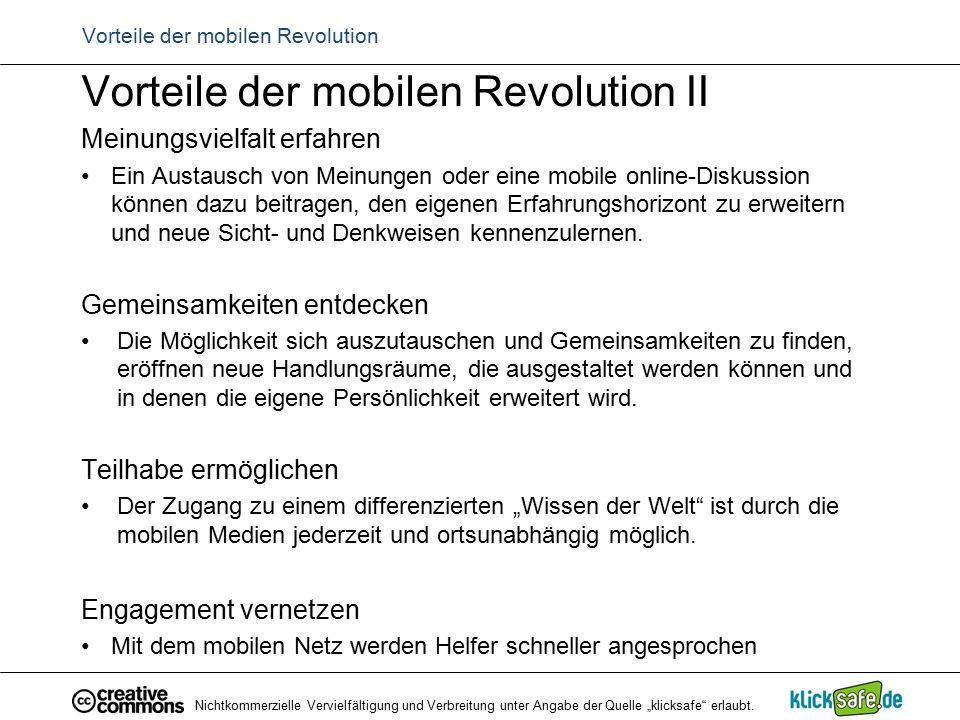 """Nichtkommerzielle Vervielfältigung und Verbreitung unter Angabe der Quelle """"klicksafe"""" erlaubt. Vorteile der mobilen Revolution II Meinungsvielfalt er"""