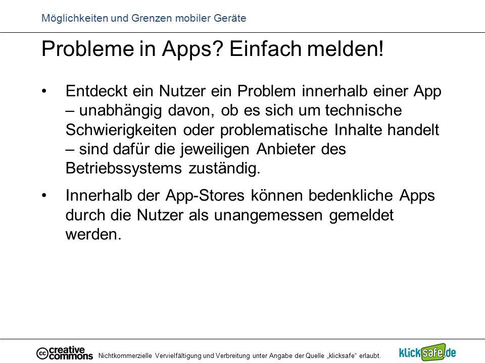 Probleme in Apps? Einfach melden! Entdeckt ein Nutzer ein Problem innerhalb einer App – unabhängig davon, ob es sich um technische Schwierigkeiten ode