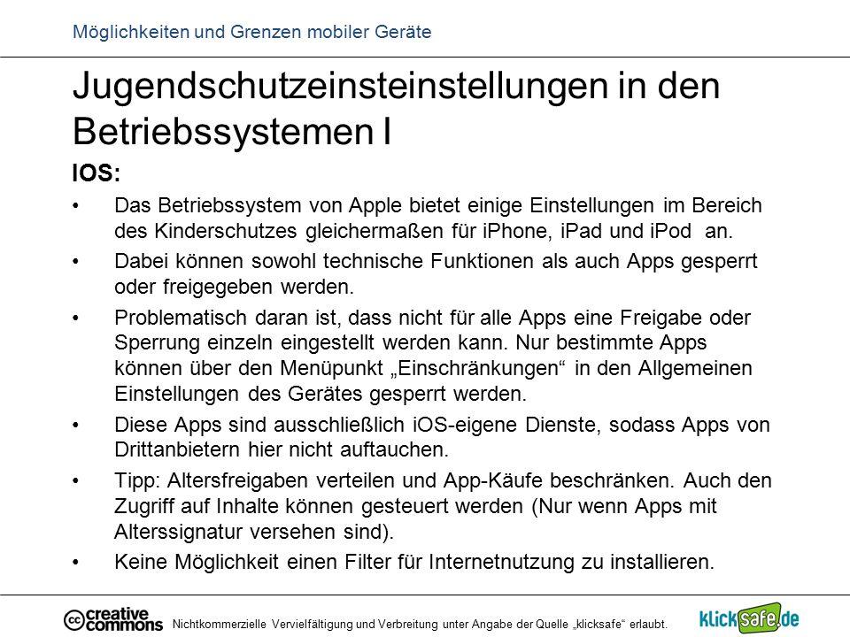 Jugendschutzeinsteinstellungen in den Betriebssystemen I IOS: Das Betriebssystem von Apple bietet einige Einstellungen im Bereich des Kinderschutzes g