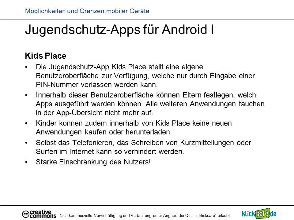 Jugendschutz-Apps für Android I Kids Place Die Jugendschutz-App Kids Place stellt eine eigene Benutzeroberfläche zur Verfügung, welche nur durch Einga